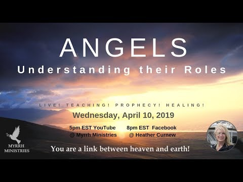 ANGELS - Understanding Their Roles & Interacting With Them