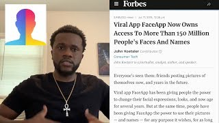 Viral App FaceApp Now Owns Access To More Than 150 MILLION People's Faces! 😳
