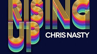 Chris Nasty - Rising Up (Extended Mix)