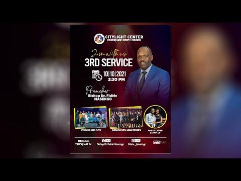 SUNDAY THIRD SERVICE  WITH BISHOP DR. FIDELE MASENGO- 10.10.2021