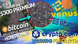Bitcoin Trades at a PREMIUM in Hong Kong | Binance Venus vs Facebook Libra | Crypto.Com Updates