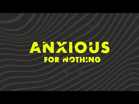 Anxious For Nothing  Philippians 4:6-7  Harrison Huxford