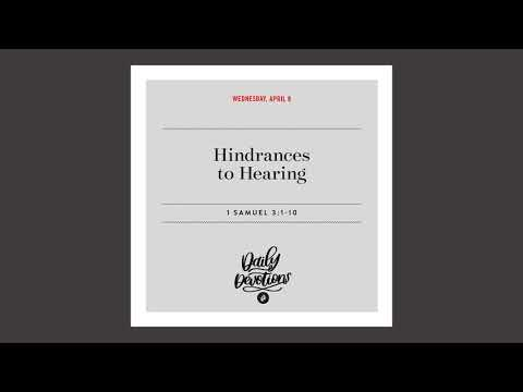 Hindrances to Hearing - Daily Devotional