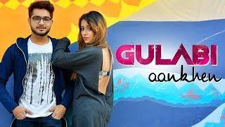 Gulabi Aankhen || Refix || Sahil Ahuja - sahilahujasoul , Ambient