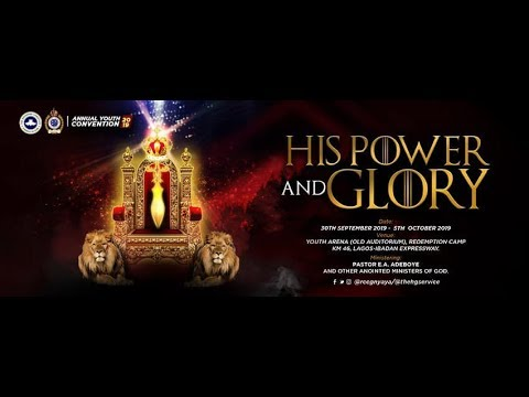 RCCG OCTOBER 2019 HOLY GHOST SERVICE - HIS POWER AND GLORY