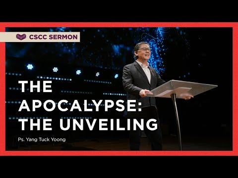 The Apocalypse (Part 1): The Unveiling  Ps. Yang  Cornerstone Community Church  CSCC Sermon