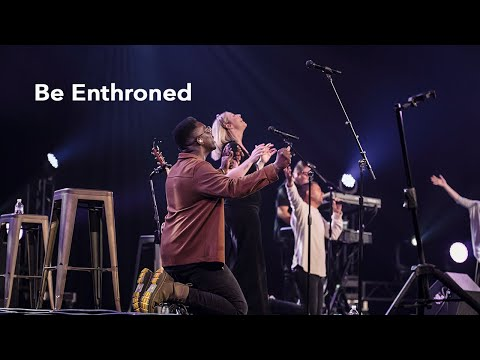 Be Enthroned  Gateway Worship