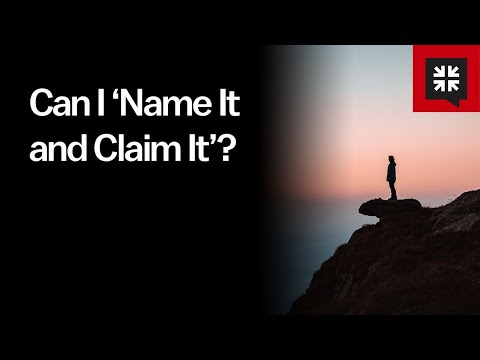 Can I Name It and Claim It? // Ask Pastor John