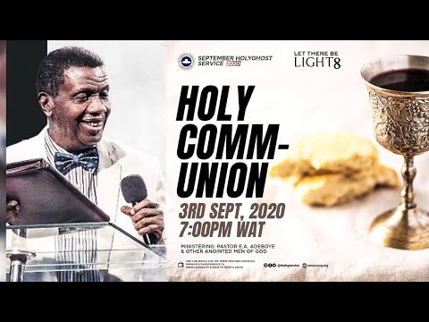 RCCG SEPTEMBER 2020 HOLY COMMUNION SERVICE - LET THERE BE LIGHT 8