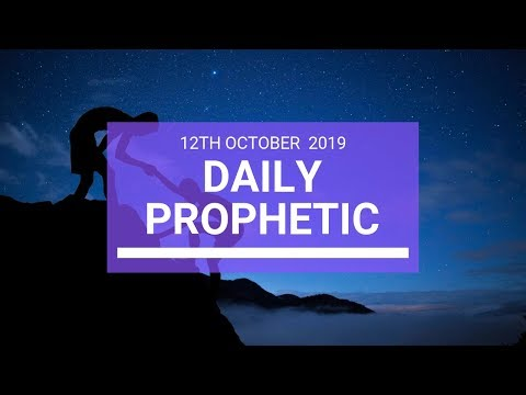 Daily Prophetic 12 October Word 3