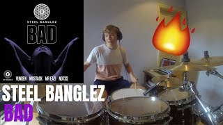 Steel Banglez (MoStack) Drum Cover