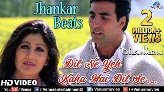 Watch Dil Ne Yeh Kaha - JHANKAR BEATS Dhadkan Akshay