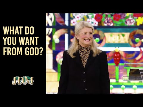 What Do You Want From God?  Cathy Duplantis