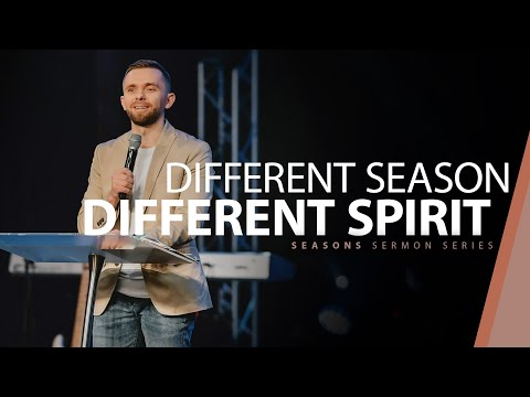Different Season = Different Spirit // Seasons (Part 4)