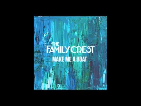 The Family Crest | Make Me a Boat (Instrumental Version)