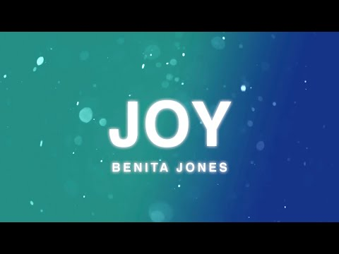 Joy (Official Lyric Video) - Benita Jones