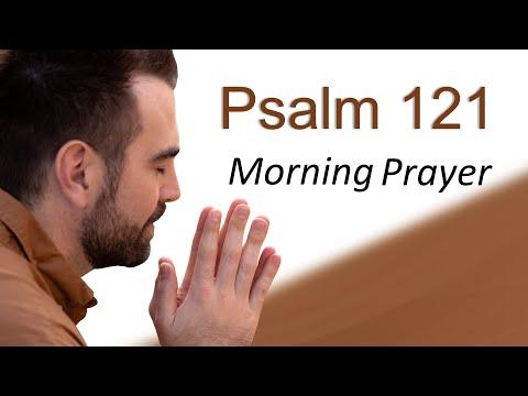 GOD WILL HELP YOU - PSALM 121 - MORNING PRAYER