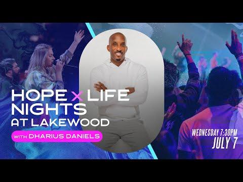 Hope X Life Night with Dharius Daniels  Lakewood Church