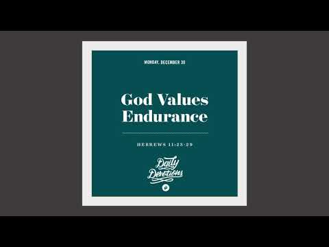 God Values Endurance - Daily Devotion