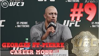 Welterweight Standout : Georges St-Pierre UFC 3 Career Mode Part 9 : UFC 3 Career Mode (PS4)