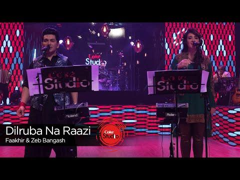 Dilruba Na Razi Lyrics – Zeb Bangash, Faakhir Mehmood | Coke Studio 9