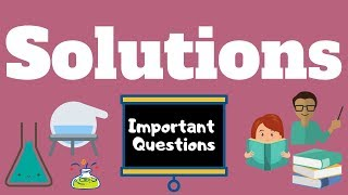 12th Class - NEET Chemistry - Solutions - Important Questions | NEET 2020 2021
