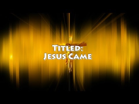 Jesus Came: Stage Drama Ministration