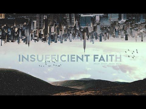 English Service  Insufficient Faith