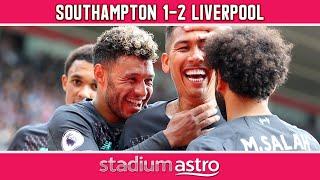 Southampton 1 - 2 Liverpool | EPL Highlights | Astro SuperSport