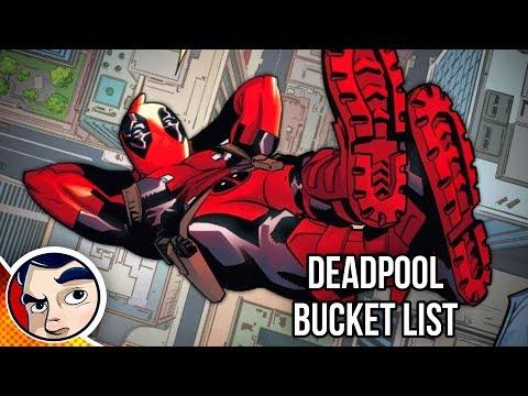 "Deadpool ""Last Days of Deadpool, Bucket List"" - Legacy Complete Story | Comicstorian - UCmA-0j6DRVQWo4skl8Otkiw"