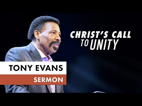 Christ's Call to Unity - Tony Evans Sermon