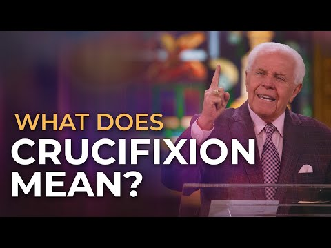 What Does Crucifixion Mean?  Jesse Duplantis