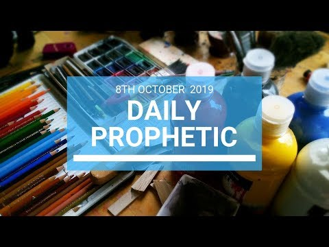 Daily Prophetic 8 October Word 1