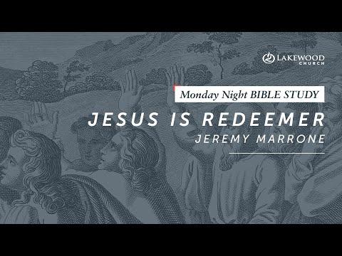 Jesus is Redeemer  Jeremy Marrone  2019