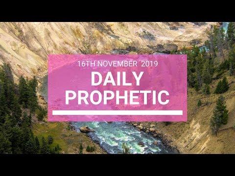 Daily Prophetic 16 November Word 5