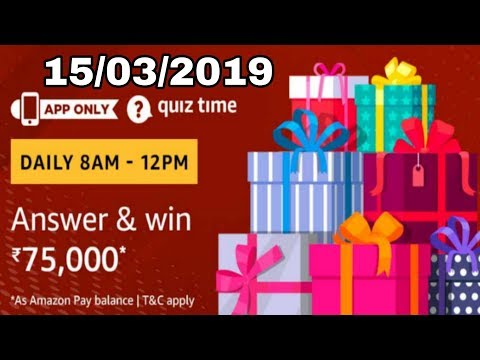 Amazon quiz answer today || 15 March 2109
