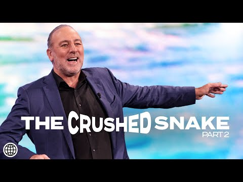 The Crushed Snake  Part 2  Brian Houston  Hillsong Church Online 8am