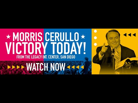 YOUR WORLDWIDE PREMIER OF THE BRAND NEW MORRIS CERULLO VICTORY TODAY FROM LEGACY!