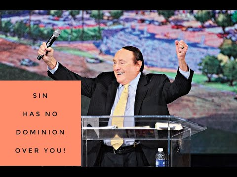 SIN HAS NO DOMINION OVER YOU!