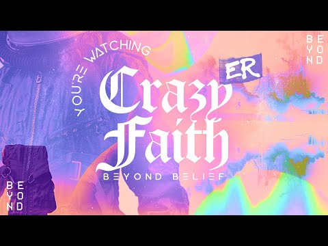 Transformation Church // CrazyER Faith