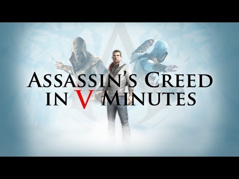 Assassin's Creed in 5 Minutes - UCKy1dAqELo0zrOtPkf0eTMw