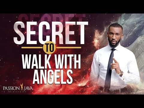 Secret To Walk With Angels !