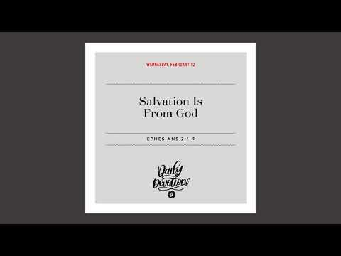 Salvation Is From God - Daily Devotion