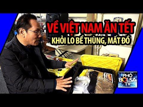 Về Việt Nam ăn Tết, làm sao tránh bể thùng, mất đồ?