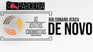 TV Jovens cronistas na Mídia Alternativa - Bolsonaro @tac@ novamente