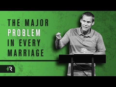 David Platt - The Major Problem in Every Marriage