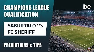 Champions League Qualification | Saburtalo vs FC Sheriff betting tips