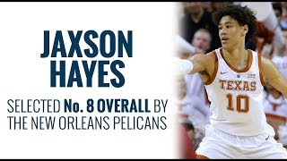 Pelicans select Jaxson Hayes No. 8 overall