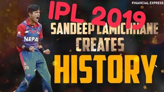 IPL 2019 : Sandeep Lamichhane  has taken big wicket of 2nd season ipl 2019 in his 2nd Match 2019