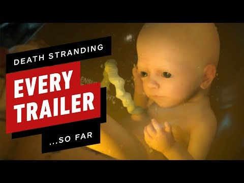 EVERY Death Stranding Trailer and Cinematic So Far - UCKy1dAqELo0zrOtPkf0eTMw